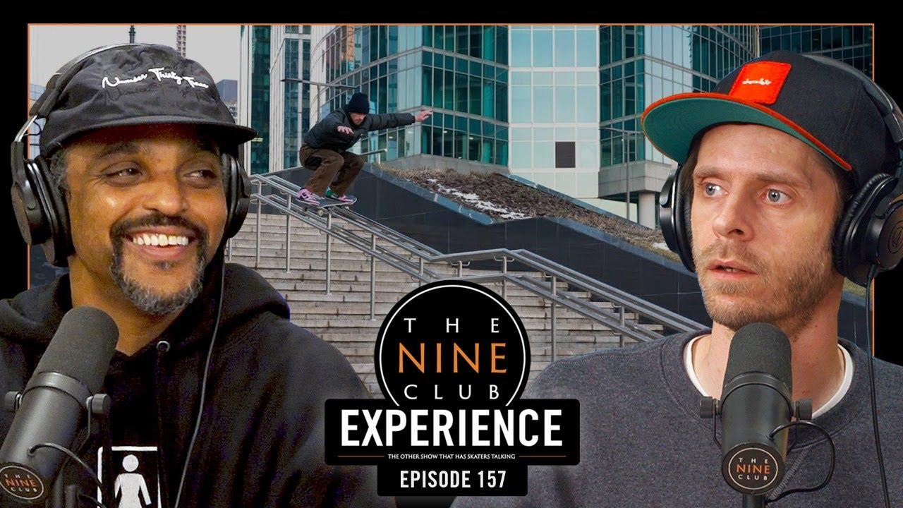 Nine Club EXPERIENCE LIVE #157 - Silas Baxter-Neal, Ragdoll, Gui Khury, Skate 4