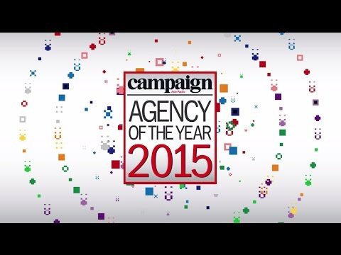 Campaign Asia-Pacific Agency of the Year Awards 2015 - Highlights