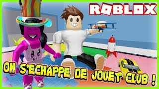 ON S'ÉCHAPPE DE JOUET CLUB ! | Roblox Escape The Toy Shop Obby!