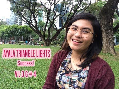 AYALA LIGHTS SUCCESS - VLOG#4