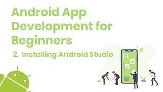 Android App Development for Beginners - 2. Installing Android Studio | Coding Cabin