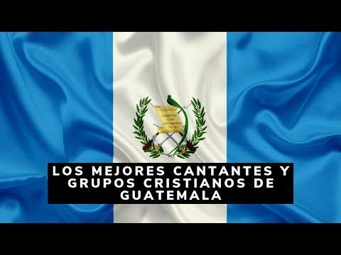 Los mejores cantantes y grupos cristianos de Guatemala
