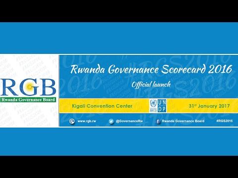 Rwanda Governance Scorecard 2016 LIVE Now