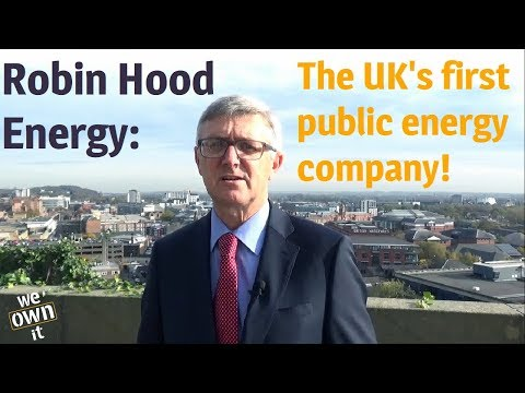 Robin Hood Energy: Public energy for the people