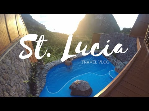 ST. LUCIA TRAVEL VLOG