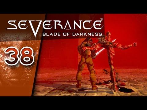 Severance: Blade of Darkness #038 - Hinab ins letzte Unheil - Let's Play
