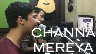 Channa Mereya Live Cover Ae Dil Hai Mushkil Sachin Seth & Arjit Srivastava