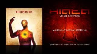 Hiata - Malignant Messiah (medula)