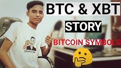BTC Vs XBT.? What's The Story Of Bitcoin Symbols.! BTC & XBT