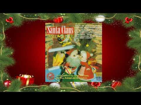 Christmas Medley: Santa Claus Family Medley - Medley 1