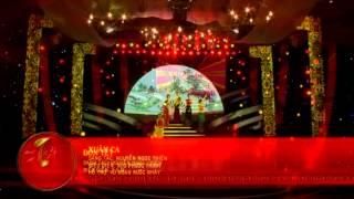 Nhac Viet Nam | Gala nhạc Việt, nhạc hội tết Việt | Gala nhac Viet, nhac hoi tet Viet