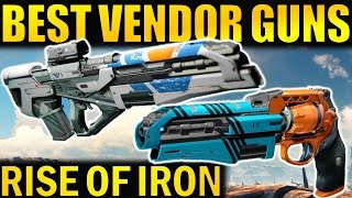 Destiny: best new vendor weapons! | rise of iron