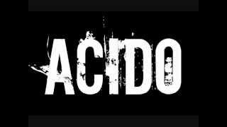 ACIDO - Volviste a caer