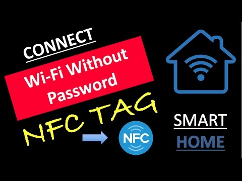 How to connect WiFi without password with NFC TAG - SMART HOME SMART WI FI