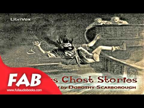 Humorous Ghost Stories Full Audiobook by Dorothy SCARBOROUGH by Humorous Fiction