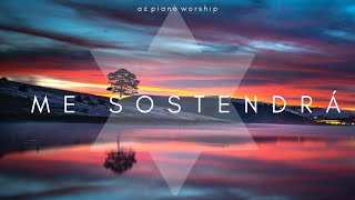ME SOSTENDRÁ - Majo Y Dan | Worship Instrumental Background Music | Soaking Worship |Piano + Strings