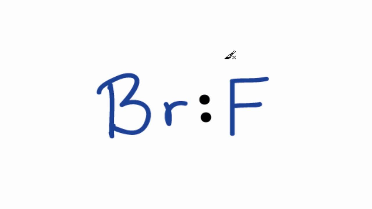 BrF Lewis Structure: How to Draw the Lewis Structure for BrF ...
