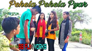 Pehela pehela pyar    presented by SS Flimworks    barsha & deep