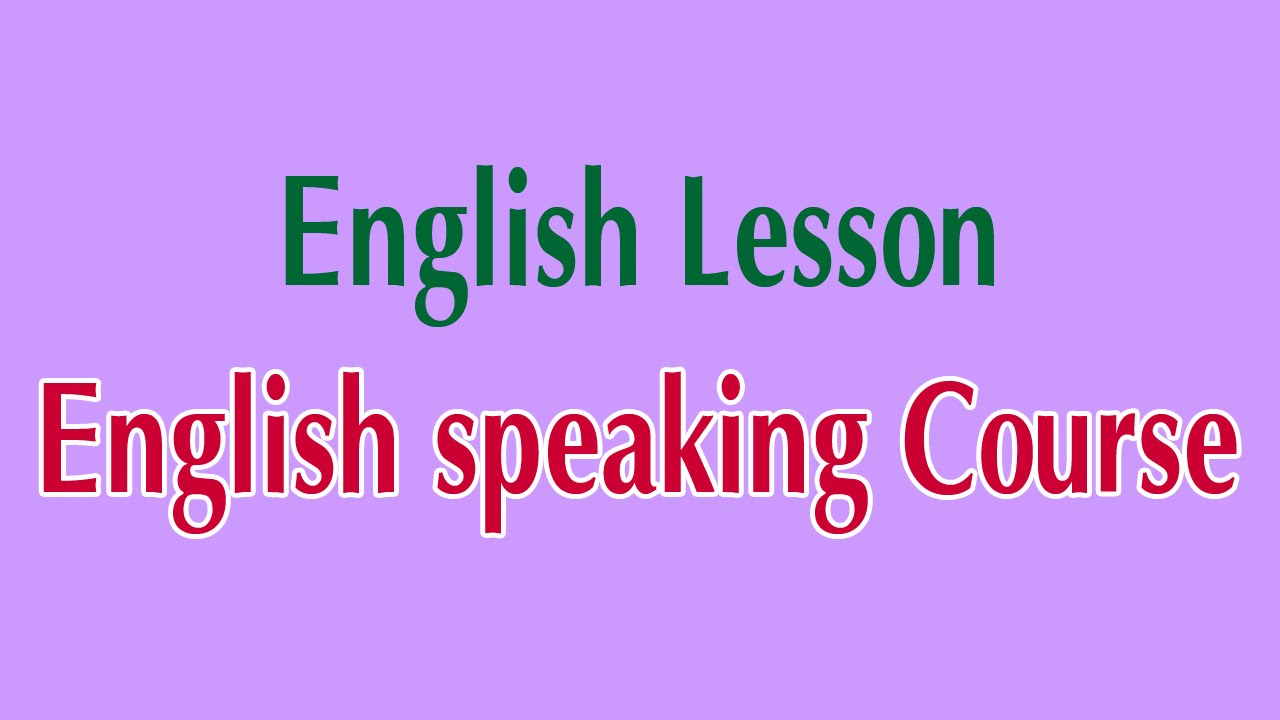 Learn English Online  English Speaking Course English Lesson  Youtube