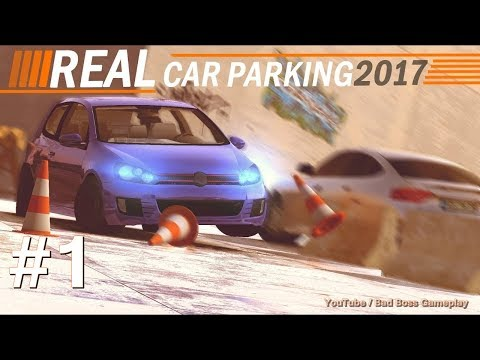 Real Car Parking 2017 | High Graphics | Starter mode 1 - 5 | Android & iOS Gameplay Full HD