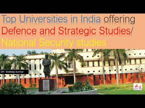 Top Universities in India offering Defence and StrategicStudies/ National Security studies