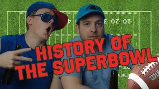 The Super Bowl: An Abridged History