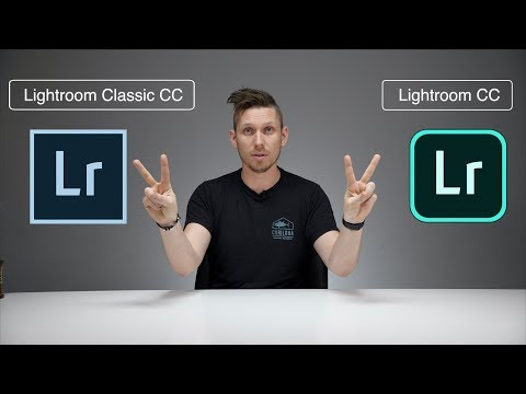 Lightroom CC and Lightroom Classic CC - Whats the DIFFERENCE