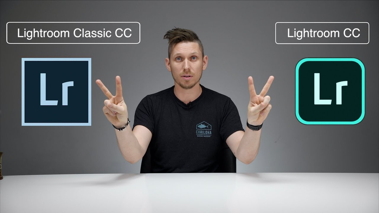 Lightroom CC and Lightroom Classic CC – Whats the DIFFERENCE