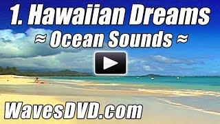 1 - HAWAIIAN DREAMS - WAVES DVD Virtual Vacations Nature Videos relaxing ocean sounds best beach