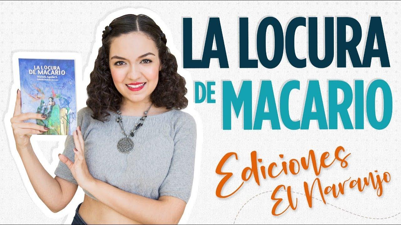 La locura de Macario / Ediciones El Naranjo