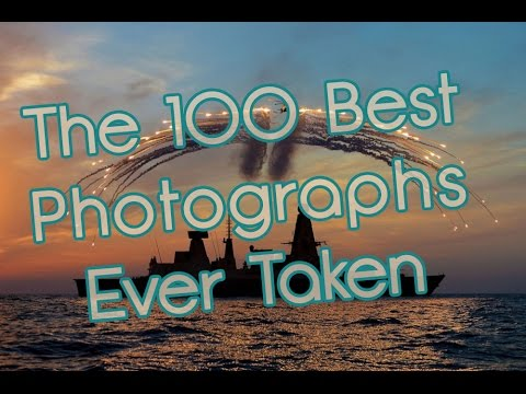 The 100 Best Photographs Ever Taken  !