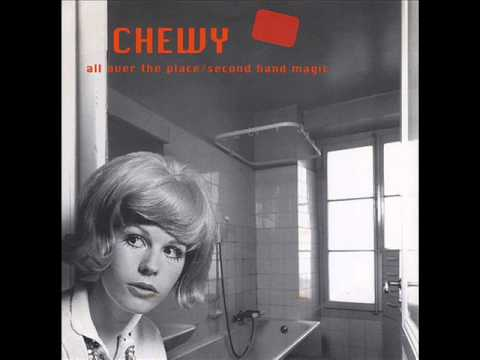 Chewy - All Over The Place (7