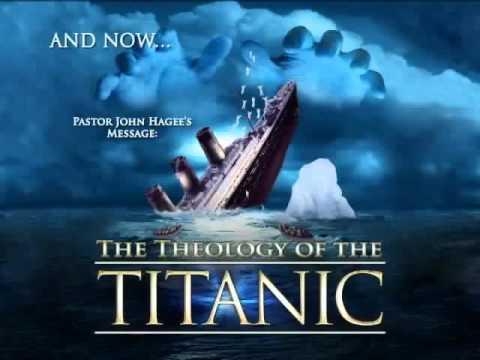 John Hagee 2015 'The Theology Of The Titanic' JAN 19, 2015  John Hagee 2015