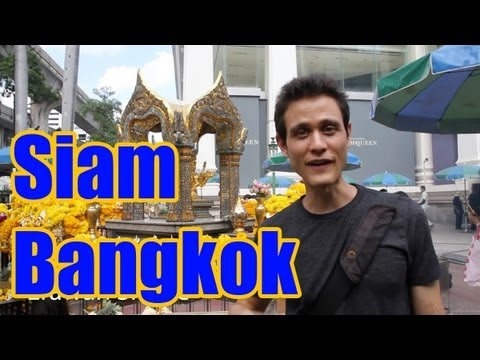 Siam Bangkok - A Guide of What to Do around Lub d Siam Squar