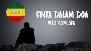 Download lagu CINTA DALAM DOA Reggae Ska Version MP3