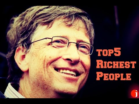 TOP 5 RICHEST PEOPLE IN THE WORLD 2017-2018