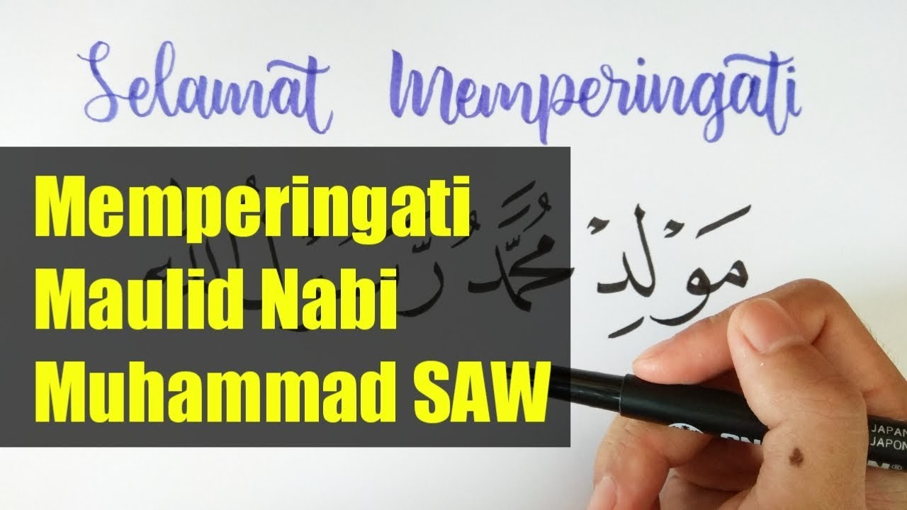 Menulis Kaligrafi Dan Handlettering Maulid Nabi Muhammad Saw