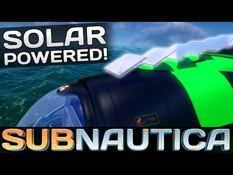 Subnautica - SOLAR POWERED CYCLOPS! | Let's Play Subnautica! (Subnautica Gameplay)