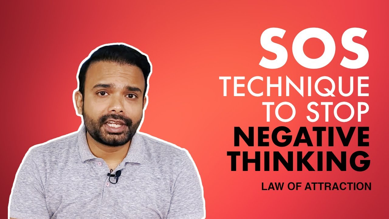 Sos Technique How To Overcome Negative Thinking And Stay Positive Law Of Attraction