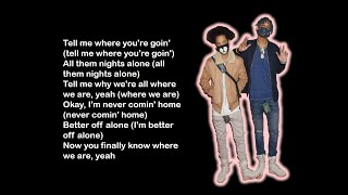 Ayo & Teo - Better Off Alone Lyrics