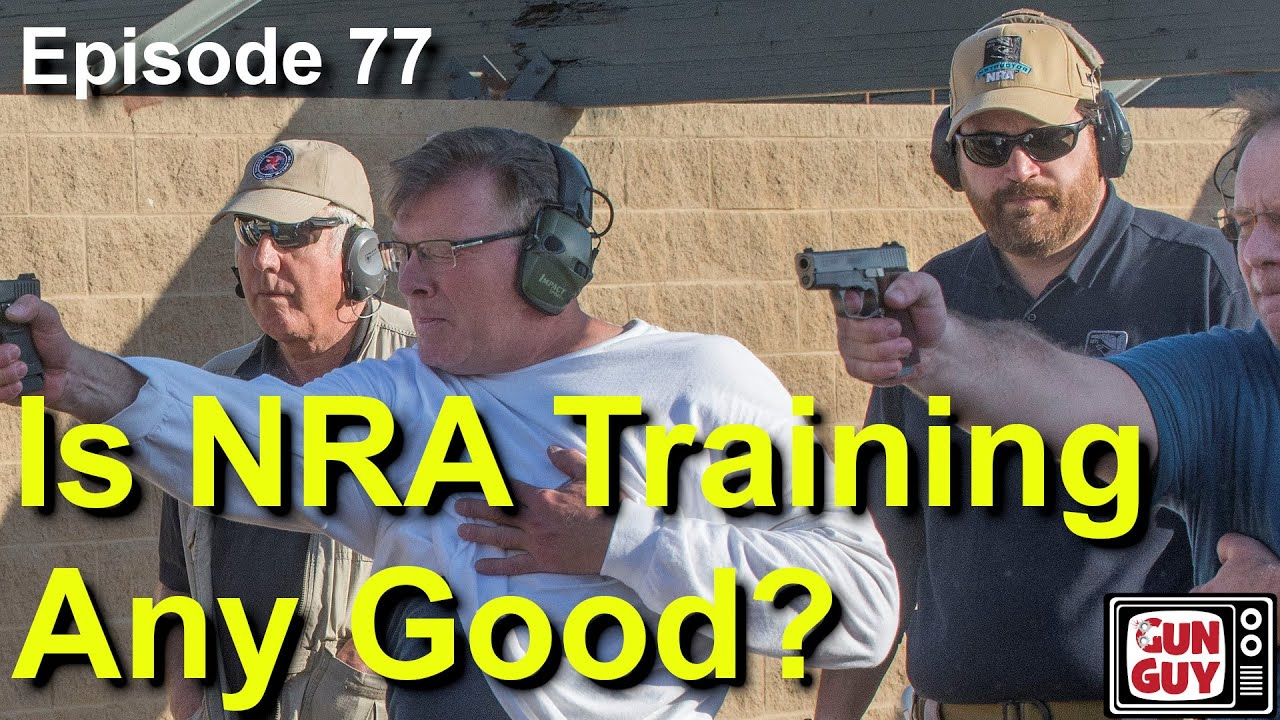 Is NRA Training Any Good? - Podcast Episode 77