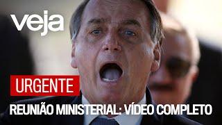 VÍdeo Completo: A Reunião De Bolsonaro Com Ministros Em 22 De Abril