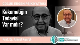 Prof. Dr. Ahmet Konrot - Kekemeliğin Tedavisi Var mıdır?