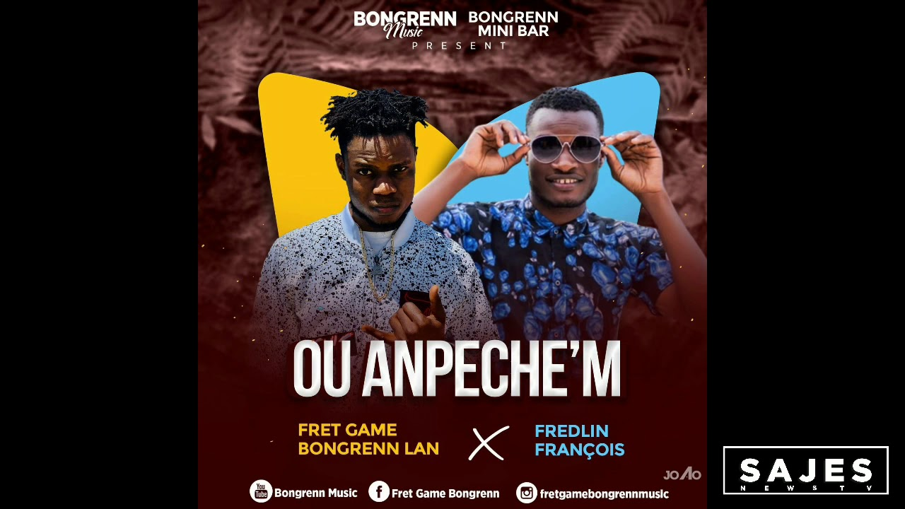 FRÈT GAME BONGRENN LAN x FREDELIN FRANÇOIS - Ou anpeche'm (Official Audio)
