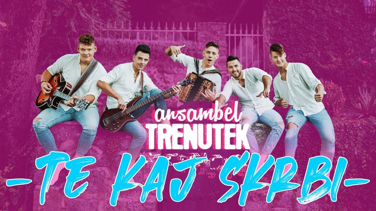 Download Ansambel Trenutek -TE KAJ SKRBI- Slovenska polka in valček 2020- (Official video)