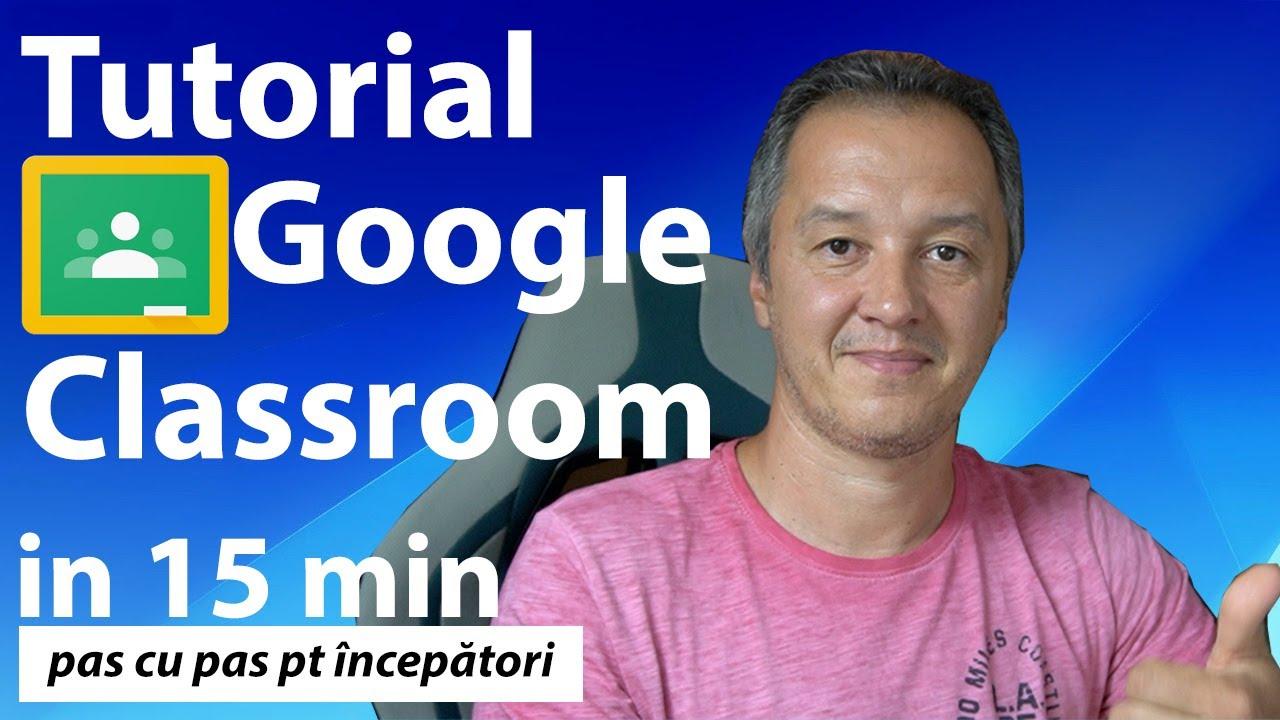 Google Classroom pas cu pas pentru incepatori - Tutorial Classroom [Ghid Complet]