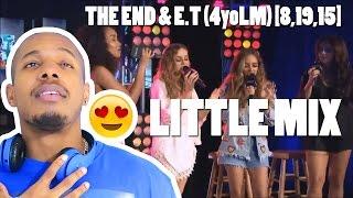 LITTLE MIX - THE END & E.T REACTION
