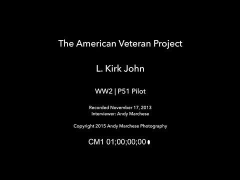 Kirk John | WW2 | P51 Pilot -- Uncut