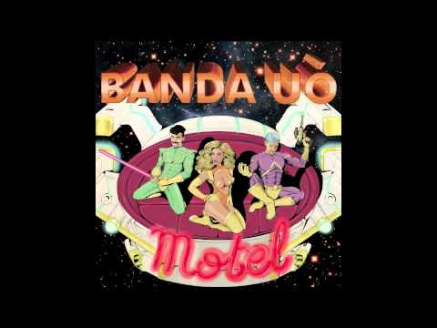 Banda Uó - Malandro (Áudio)