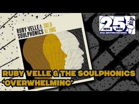 Ruby Velle & The Soulphonics - Overwelming
